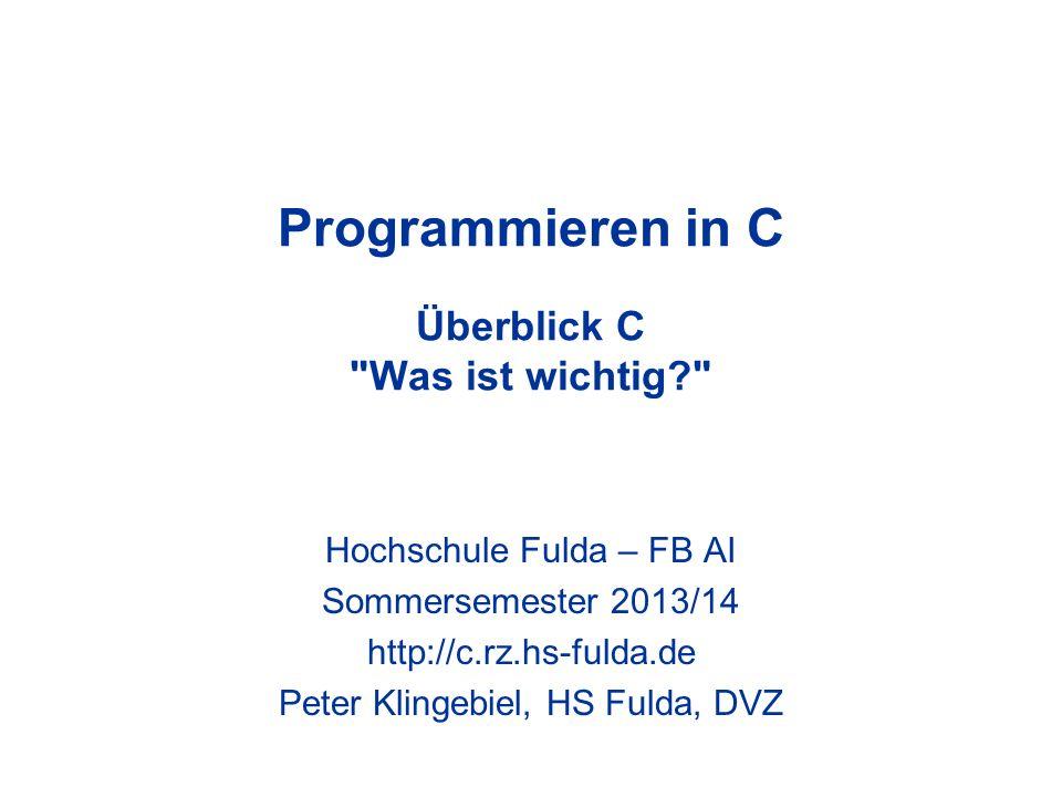 Programmieren in C Überblick C