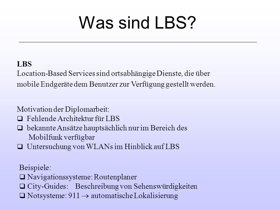 Was sind LBS.