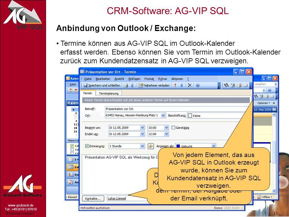Markus Grutzeck www.grutzeck.de Tel.:+49 (6181) 97010 CRM-Software: AG-VIP SQL 11 Über die Hilfsmittel lassen sich direkt Termine, Aufgaben in Outlook