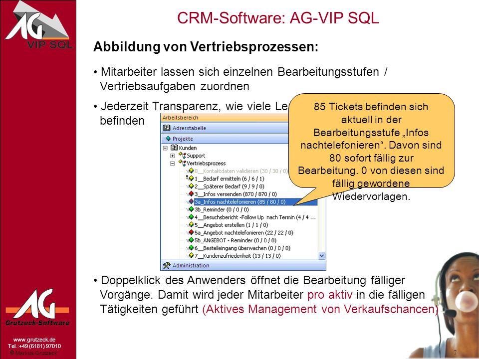 Markus Grutzeck www.grutzeck.de Tel.:+49 (6181) 97010 CRM-Software: AG-VIP SQL 7 Jederzeit Transparenz, wie viele Leads sich auf welcher Stufe befinde