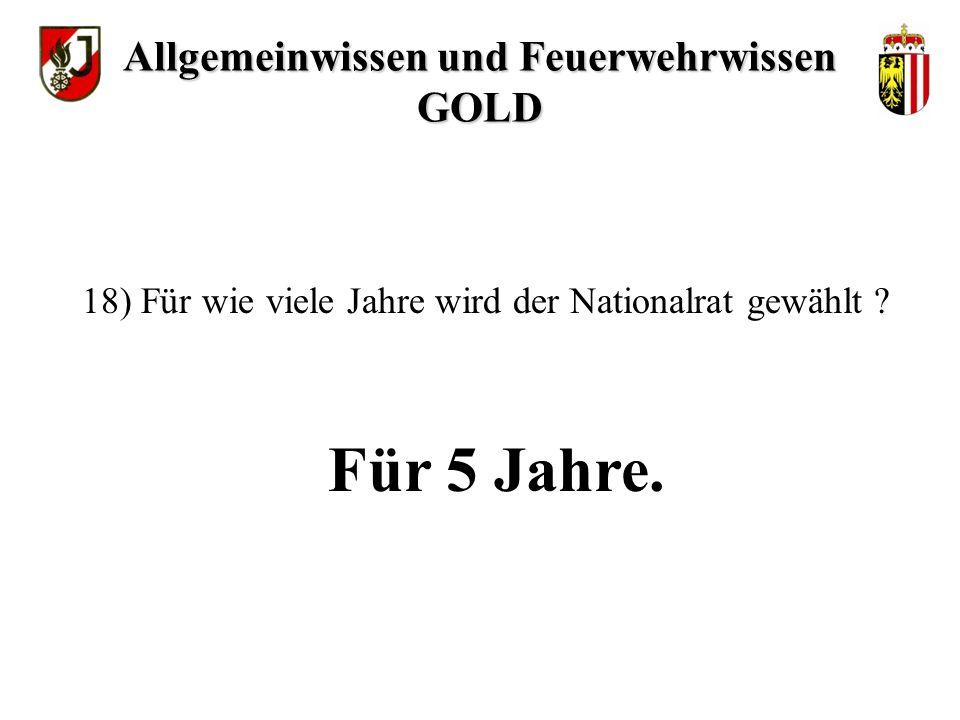 Demokratie 17) Welche Staatsform hat Österreich Allgemeinwissen und Feuerwehrwissen GOLD