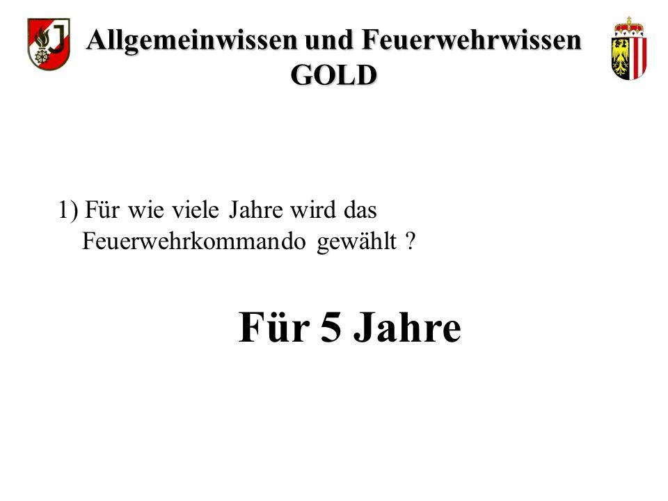 Dr. Heinz FISCHER 11) Wie heißt der Bundespräsident ? Allgemeinwissen und Feuerwehrwissen GOLD