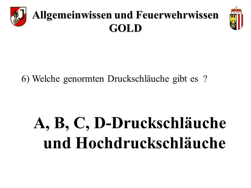 A, B, C, D-Druckschläuche und Hochdruckschläuche 6) Welche genormten Druckschläuche gibt es .