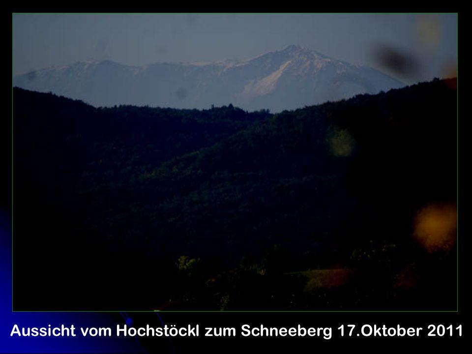 Aussicht vom Hochstöckl zum Schneeberg 17.Oktober 2011