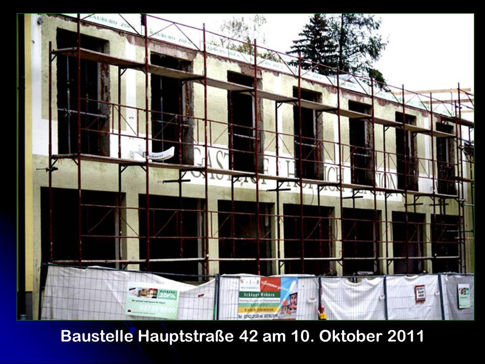 Baustelle Hauptstraße 42 am 10. Oktober 2011