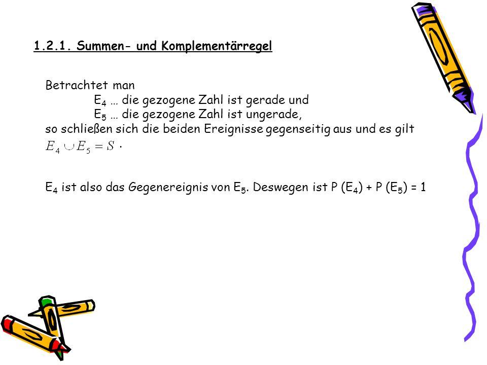 1.2.1. Summen- und Komplementärregel ALLGEMEINE SUMMENREGEL für