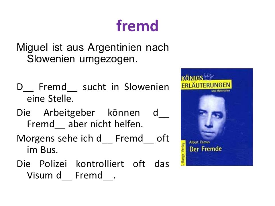 fremd Miguel ist aus Argentinien nach Slowenien umgezogen.