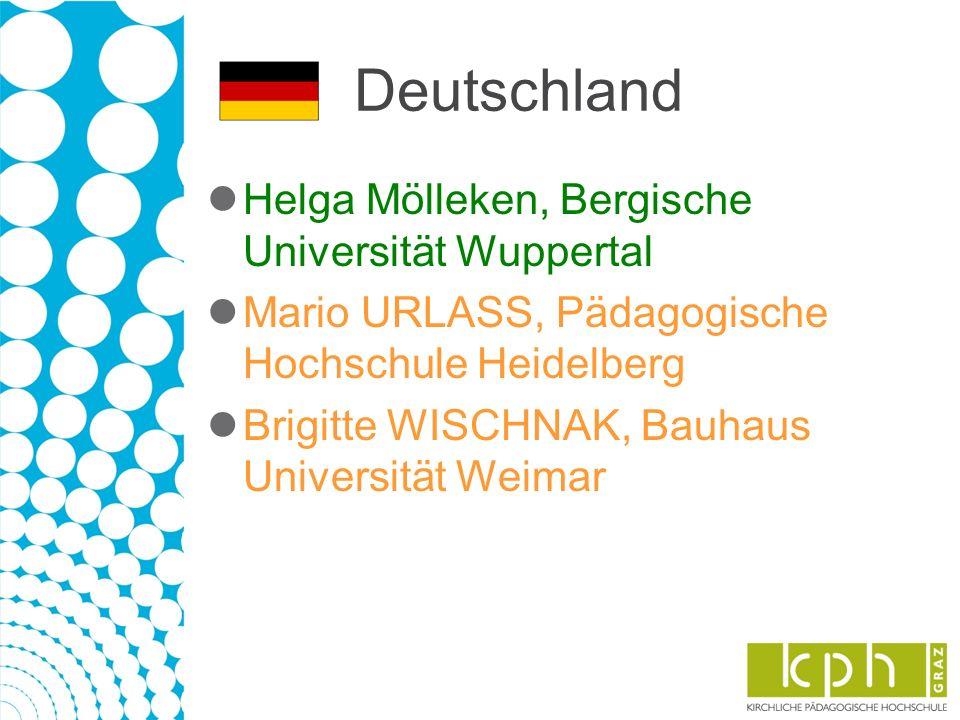Deutschland Helga Mölleken, Bergische Universität Wuppertal Mario URLASS, Pädagogische Hochschule Heidelberg Brigitte WISCHNAK, Bauhaus Universität Weimar
