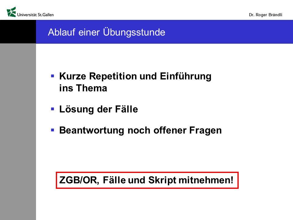 Dr.Roger Brändli Lösung Einführungsfall 8 Juristische Grundlagen: -Nach Art.