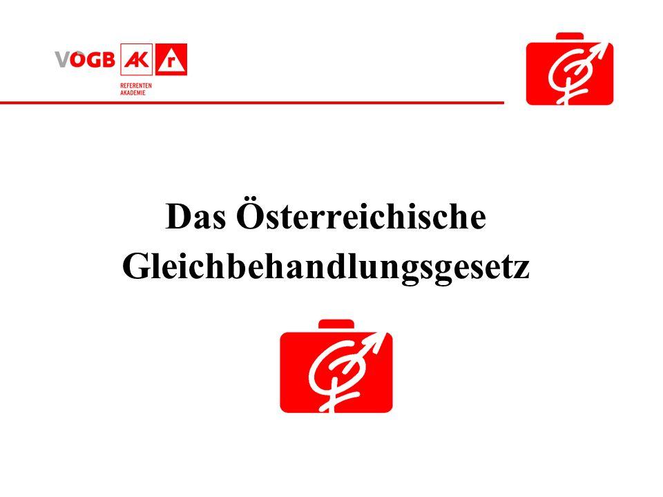 Das Österreichische Gleichbehandlungsgesetz