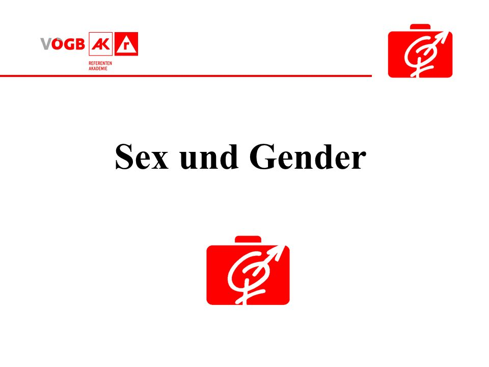 Das Geschlecht der Menschen ist von besonderer Bedeutung