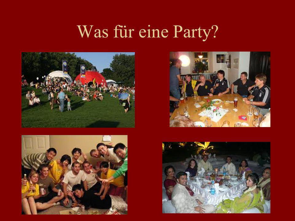 Was für eine Party?