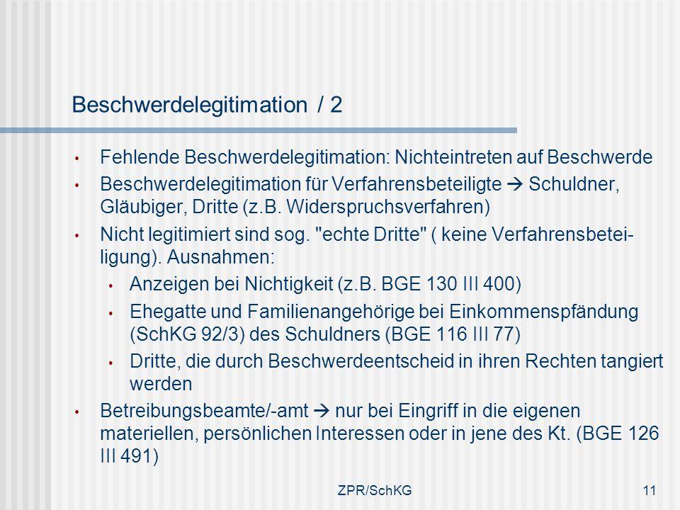 Beschwerdelegitimation / 2 Fehlende Beschwerdelegitimation: Nichteintreten auf Beschwerde Beschwerdelegitimation für Verfahrensbeteiligte Schuldner, G