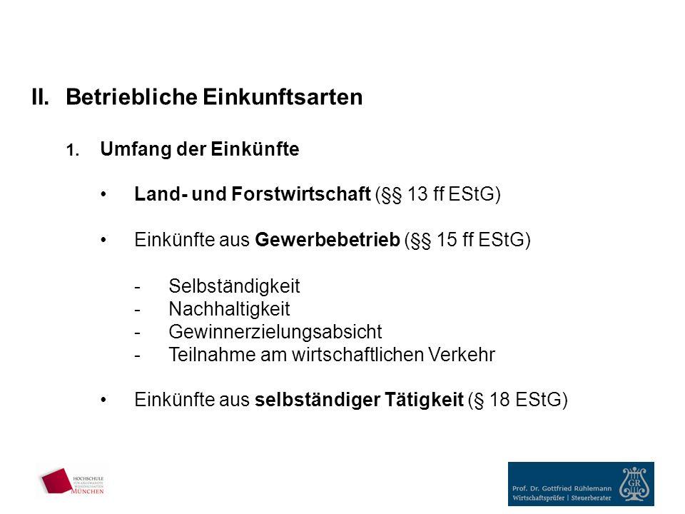 II.Betriebliche Einkunftsarten 1.
