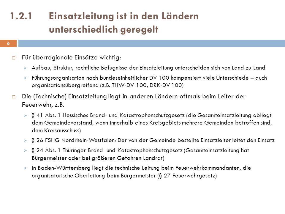 1.5.2Welche Organisationen und Einrichtungen unterstehen nicht dem kommunalen Einsatzleiter.