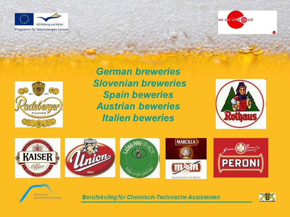 Berufskolleg für Chemisch-Technische Assistenten German breweries Slovenian breweries Spain beweries Austrian beweries Italien beweries