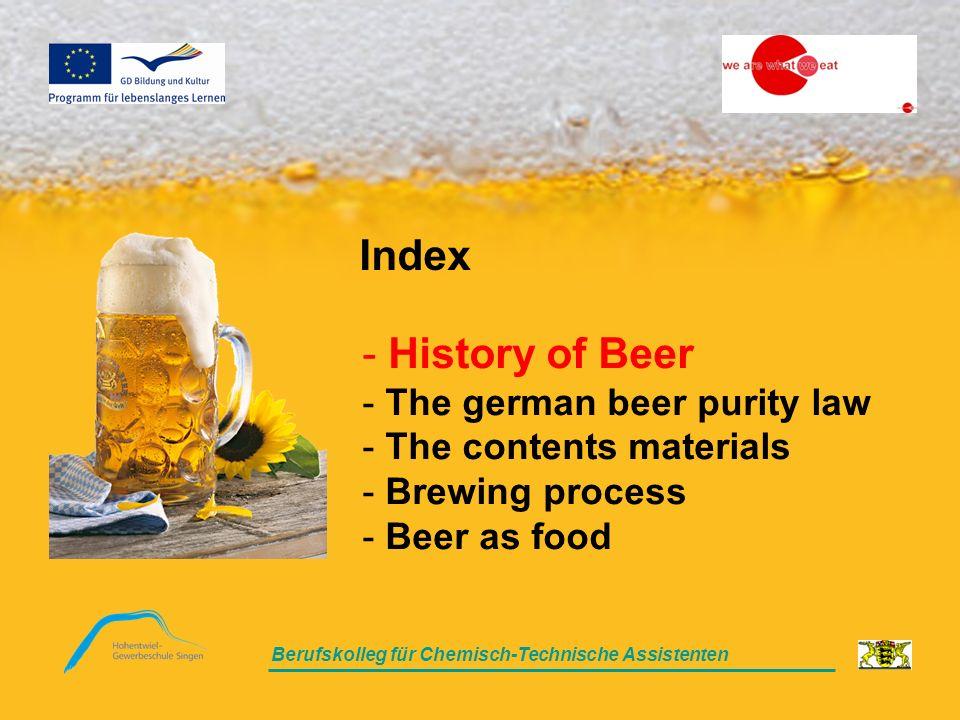 Berufskolleg für Chemisch-Technische Assistenten The History of beer The History of beer