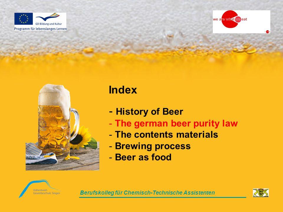 Berufskolleg für Chemisch-Technische Assistenten The german beer purity law Berufskolleg für Chemisch-Technische Assistenten