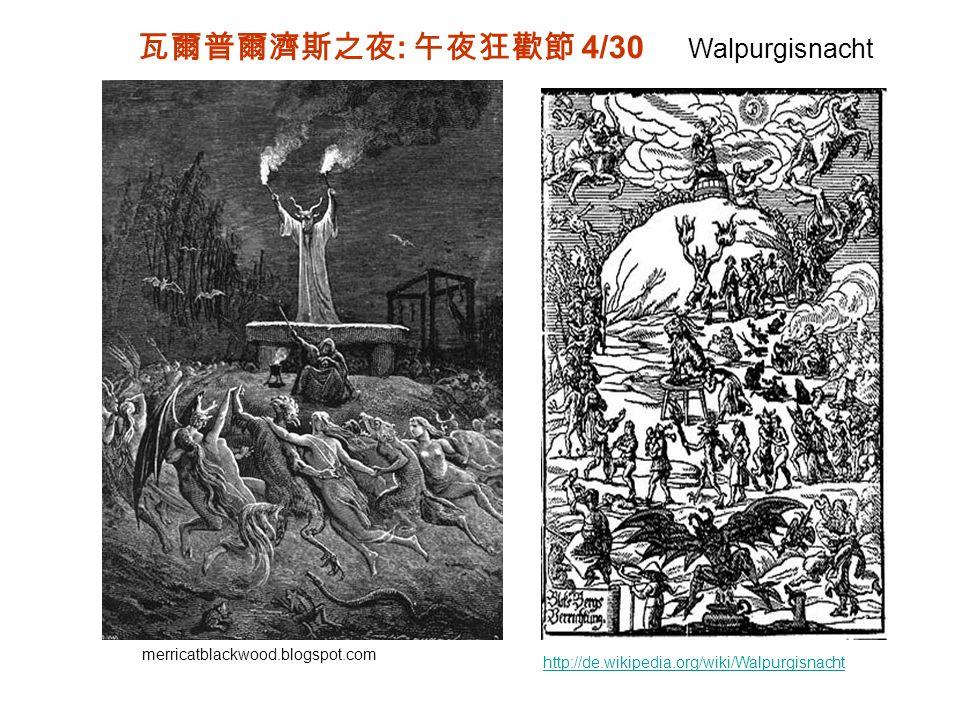 http://de.wikipedia.org/wiki/Walpurgisnacht merricatblackwood.blogspot.com : 4/30 Walpurgisnacht