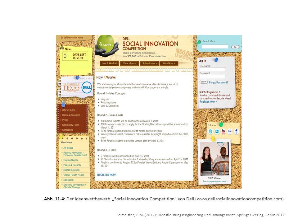 Abb. 11-4: Der Ideenwettbewerb Social Innovation Competition von Dell (www.dellsocialinnovationcompetition.com) Leimeister, J. M. (2012): Dienstleistu