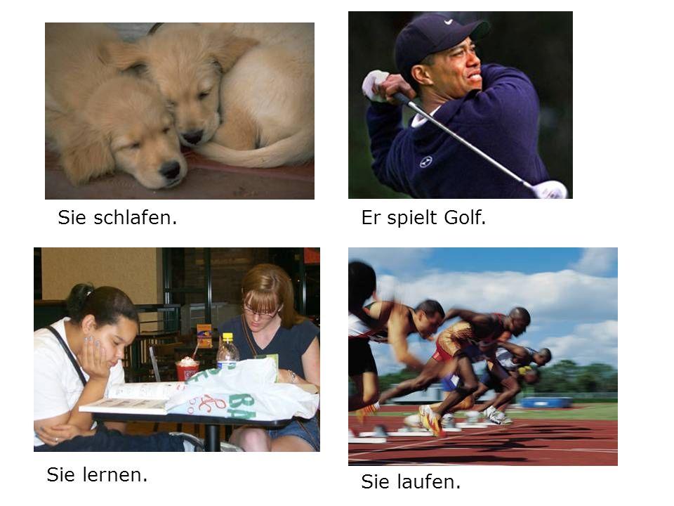 Sie schlafen.Er spielt Golf. Sie laufen. Sie lernen.