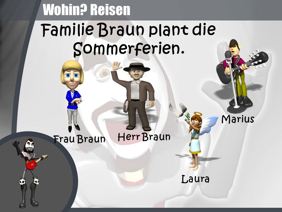 Wohin? Reisen Familie Braun plant die Sommerferien. Frau Braun Herr Braun Laura Marius