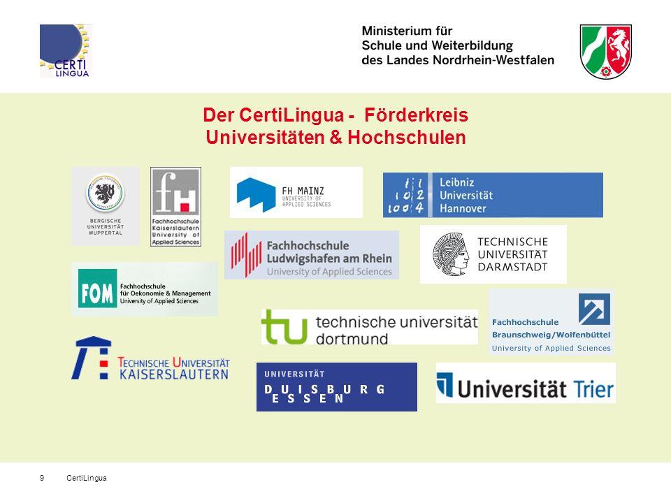 CertiLingua9 Der CertiLingua - Förderkreis Universitäten & Hochschulen