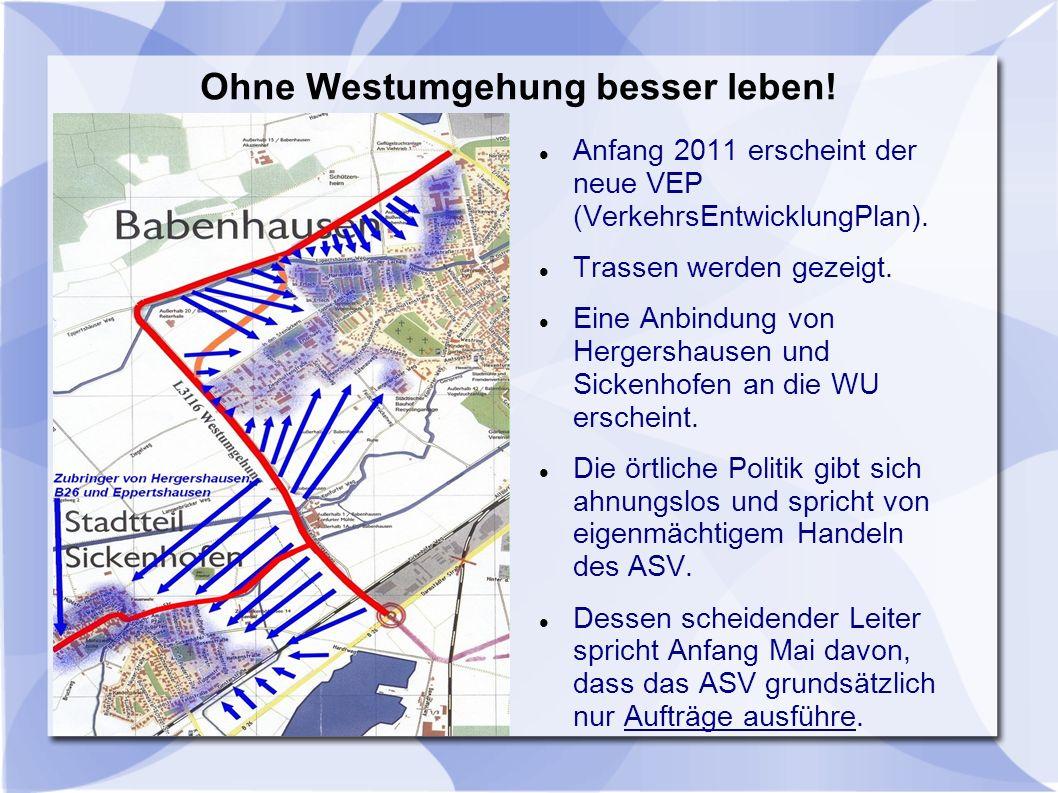 Anfang 2011 erscheint der neue VEP (VerkehrsEntwicklungPlan).