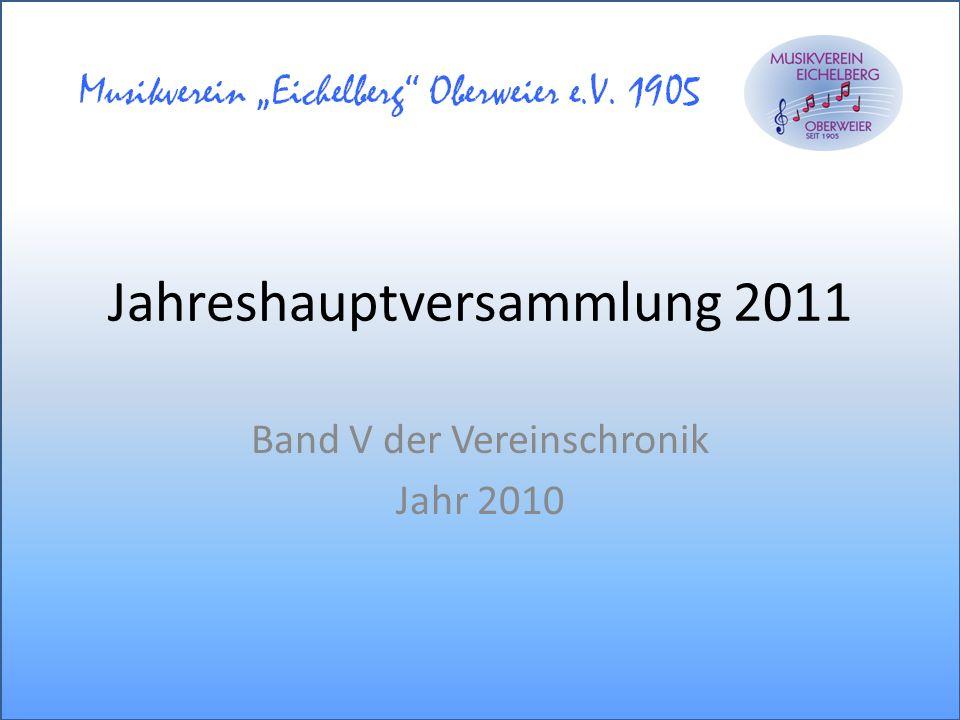 Jahreshauptversammlung 2011 Band V der Vereinschronik Jahr 2010