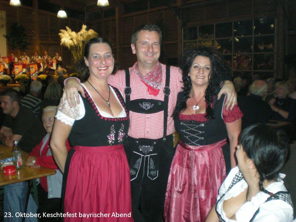 23. Oktober, Keschtefest bayrischer Abend