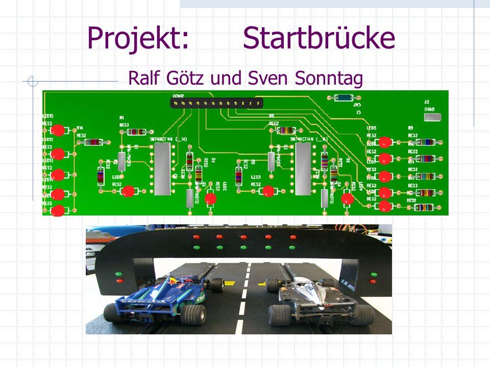 Projekt: Startbrücke Ralf Götz und Sven Sonntag
