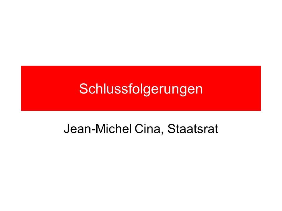 Schlussfolgerungen Jean-Michel Cina, Staatsrat