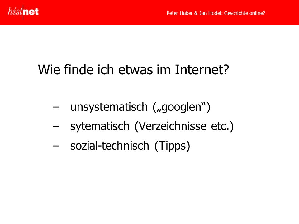 Peter Haber & Jan Hodel: Geschichte online. Wie finde ich etwas im Internet.