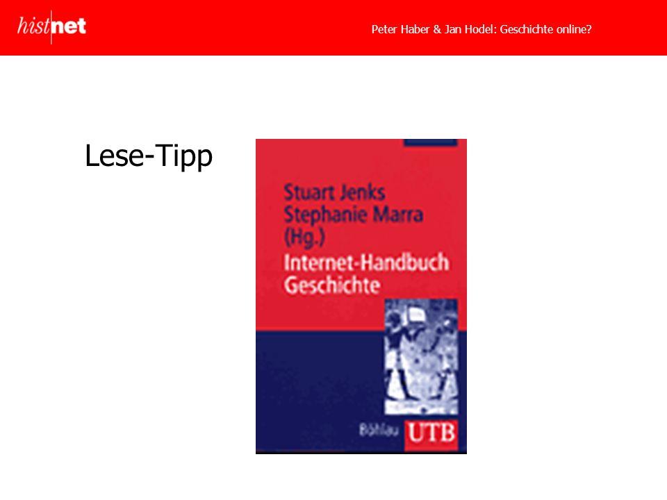 Peter Haber & Jan Hodel: Geschichte online? Lese-Tipp