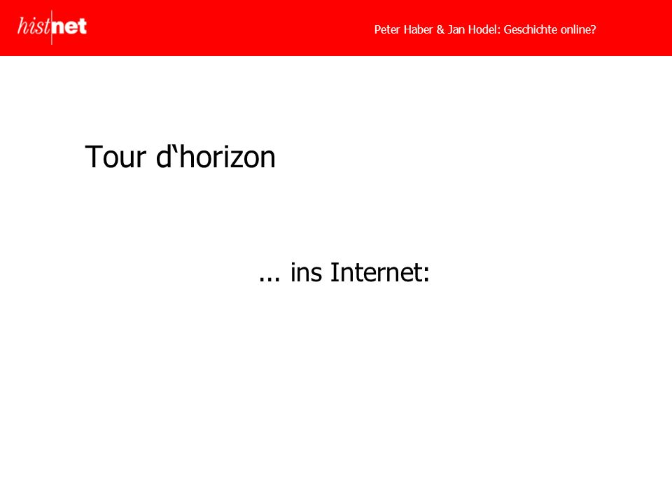 Tour dhorizon... ins Internet: