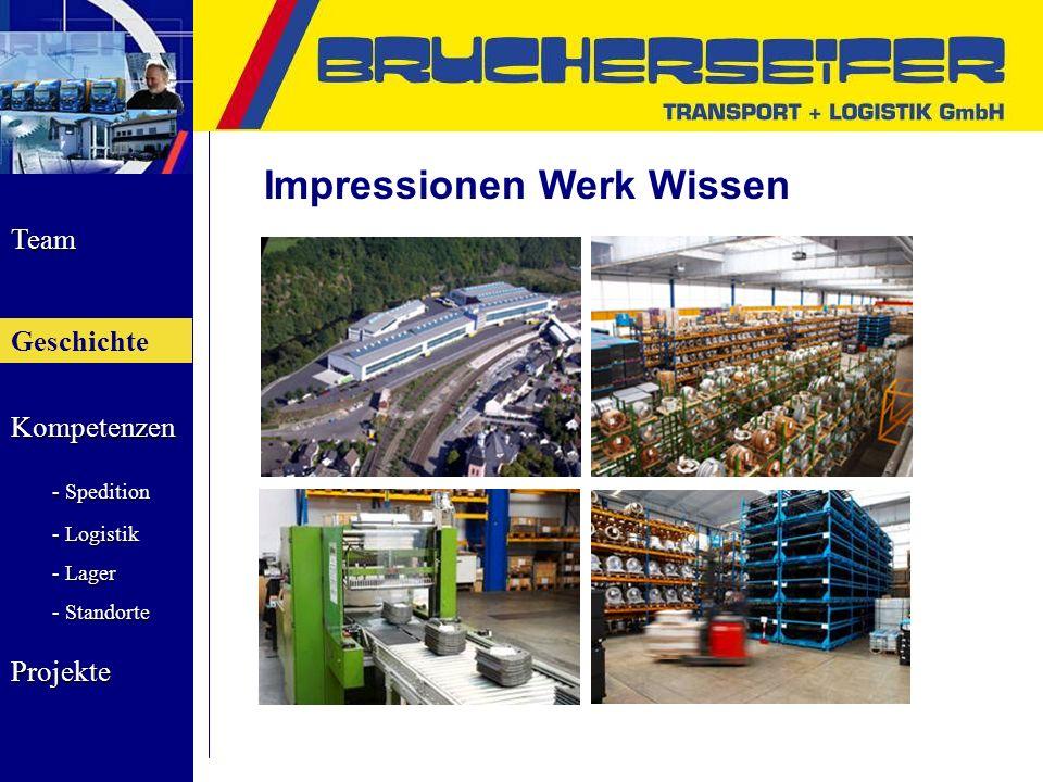 Team Geschichte Kompetenzen - Spedition - Logistik - Lager - Standorte Projekte Impressionen Werk Wissen Geschichte