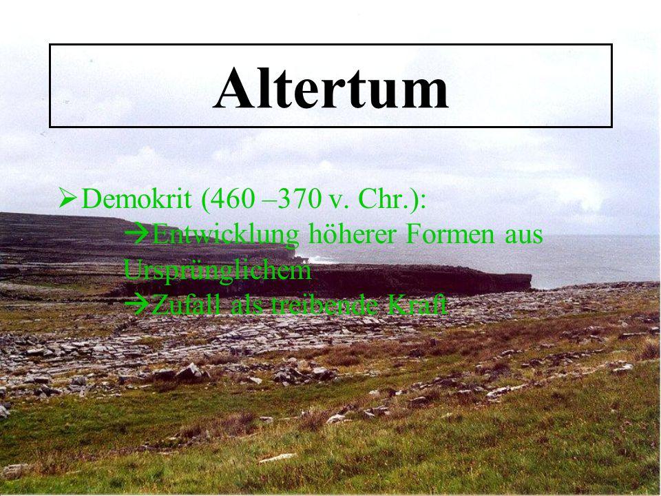 Altertum Demokrit (460 –370 v.
