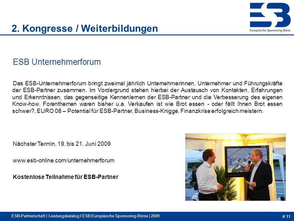 # 11 ESB-Partnerschaft | Leistungskatalog I ESB Europäische Sponsoring-Börse | 2009 2.