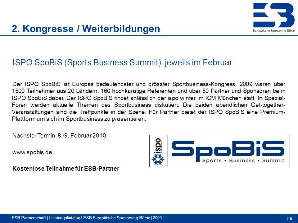 # 6 ESB-Partnerschaft | Leistungskatalog I ESB Europäische Sponsoring-Börse | 2009 2.
