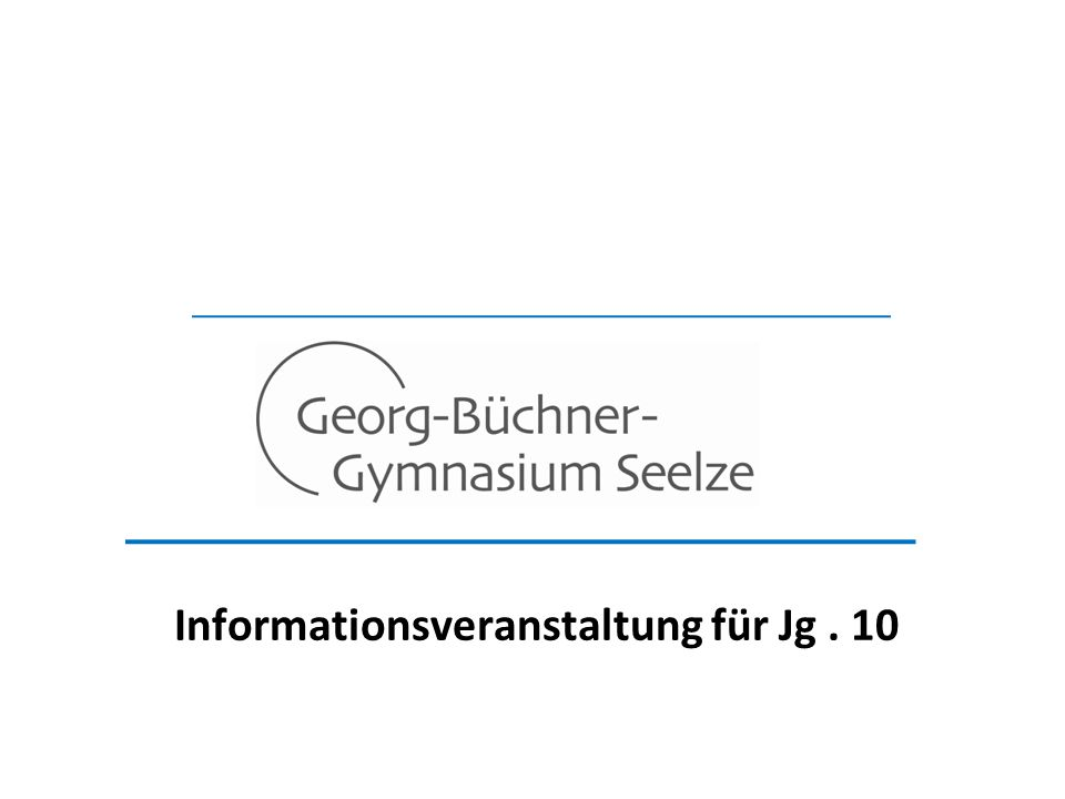 Informationsveranstaltung für Jg. 10