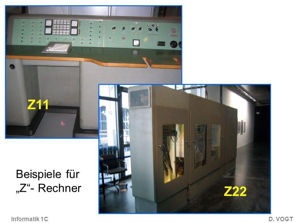 Informatik 1CD. VOGT Z11 Z22 Beispiele für Z- Rechner