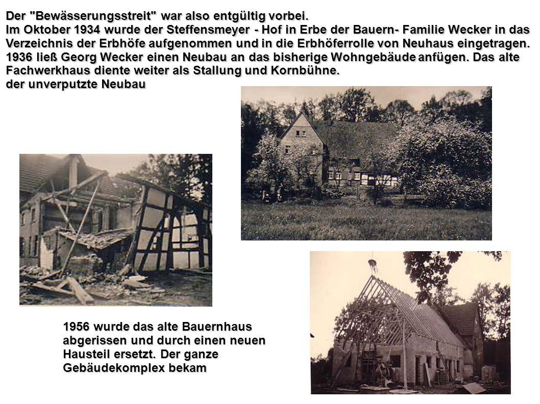 Das Haus Heute Das ehemalige Backhaus Das Haus Heute Das ehemalige Backhaus Das Ehepaar Wecker/Kallmeyer hatte bis 1950 neun Kinder.