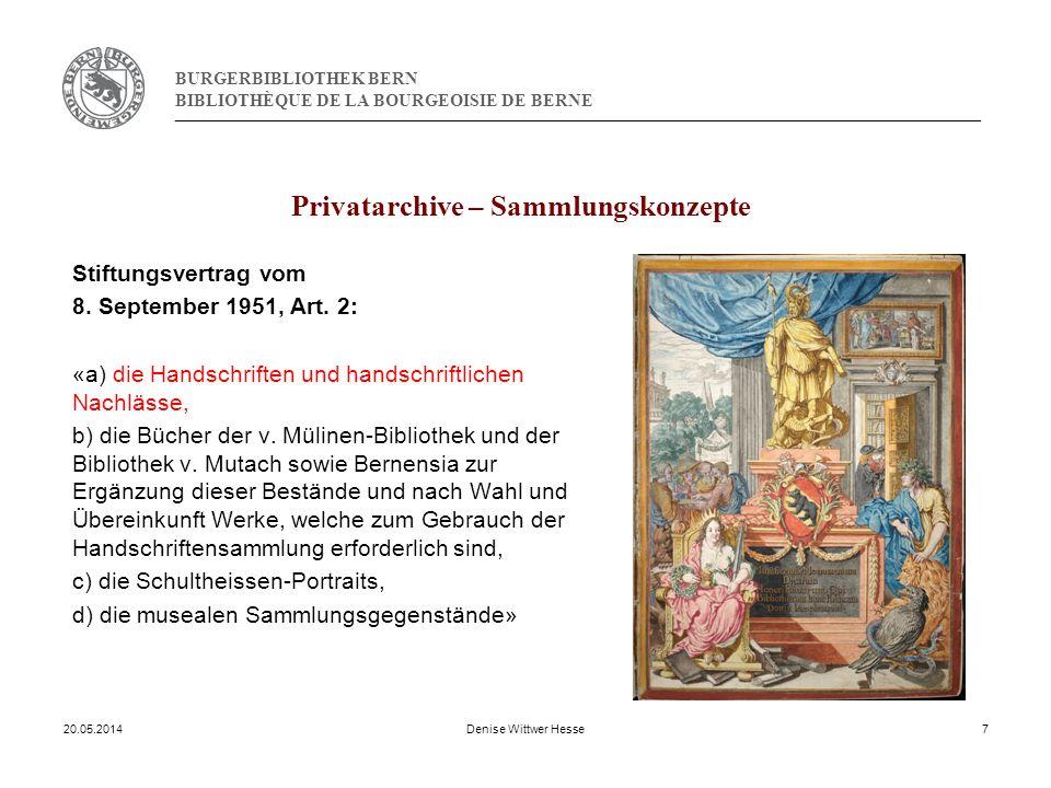BURGERBIBLIOTHEK BERN BIBLIOTHÈQUE DE LA BOURGEOISIE DE BERNE Privatarchive – Sammlungskonzepte Stiftungsvertrag vom 8.