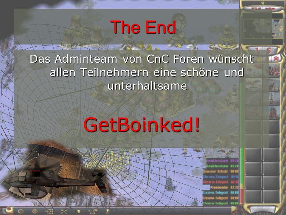 The End Das Adminteam von CnC Foren wünscht allen Teilnehmern eine schöne und unterhaltsame GetBoinked!