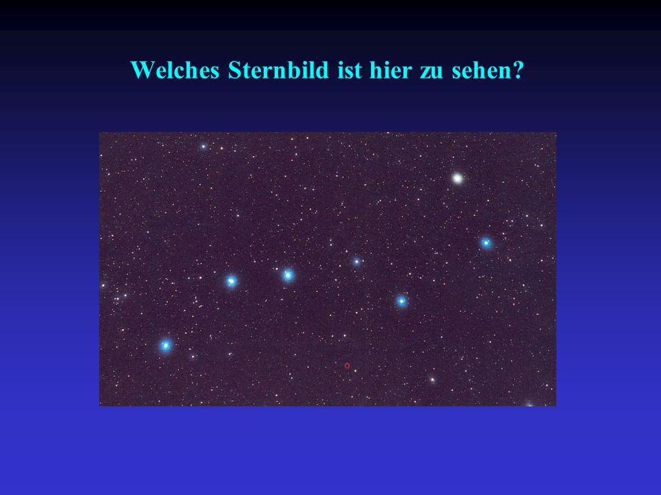 Welches Sternbild ist hier zu sehen