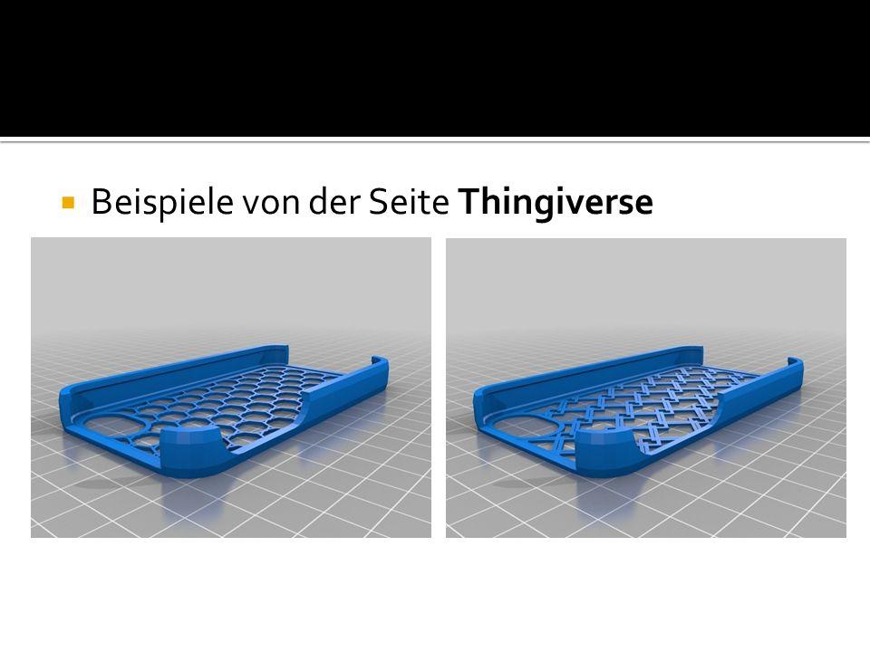 Beispiele von der Seite Thingiverse