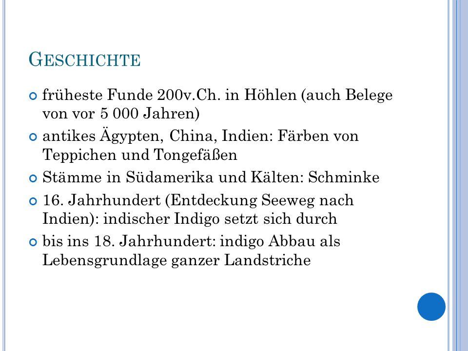 G ESCHICHTE 1870-1883: entschlüsselung der Struktur des Indigo durch A.
