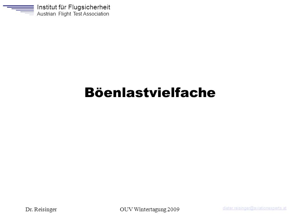 Institut für Flugsicherheit Austrian Flight Test Association Dr.