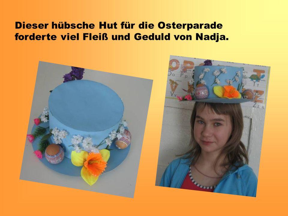 Dieser hübsche Hut für die Osterparade forderte viel Fleiß und Geduld von Nadja.