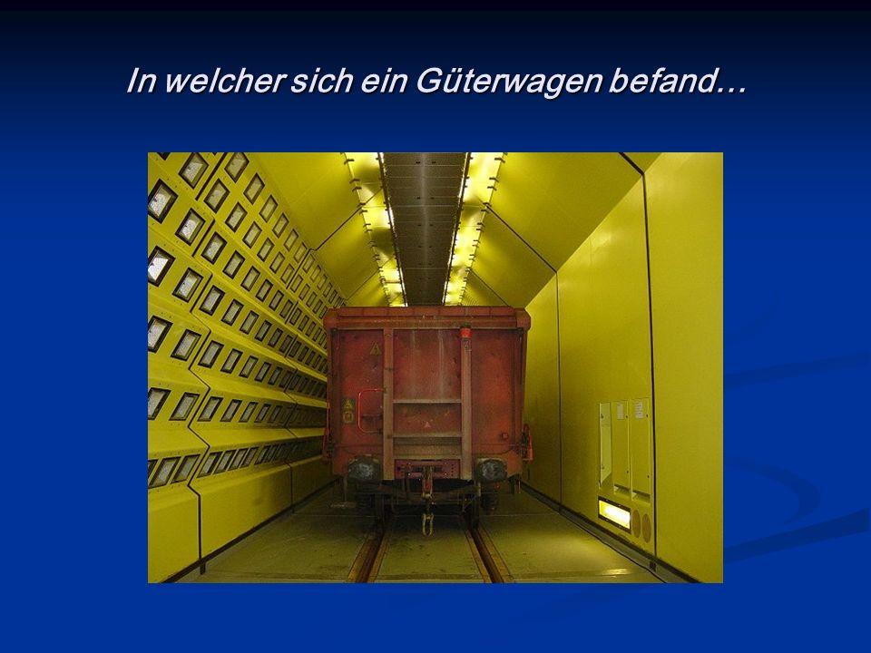 In welcher sich ein Güterwagen befand…